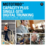 MOTOTRBO™ Capacity Plus Single-Site Digital Trunking